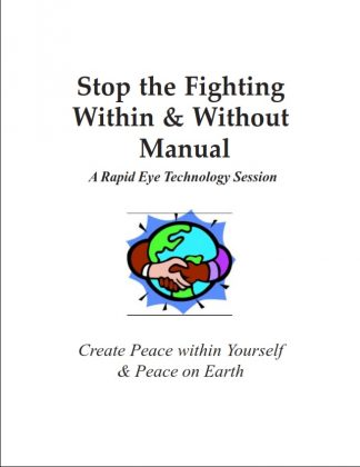 Stop the Fighting Within & Without Manual